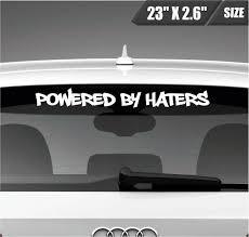 Powered By Haters Windshield Sticker Vinyl Decal Sticker Banner Jdm Sticker Bomb Vinyl Decals Jdm Stickers Truck Bumper Stickers