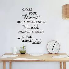 Amazon Com Wall Sticker Lettering Quotes And Saying Chase Your Dreams But Always Konw The Wad For Living Room Nursery Kids Room Baby Room Girls Room Bedroom Home Kitchen