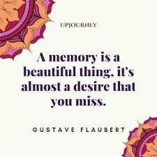 best quotes and sayings about memories upjourney
