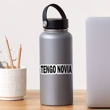 Tengo Novia Vinyl Decal Sticker By Stivenes Redbubble