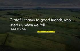 grateful for your friendship quotes top famous quotes about