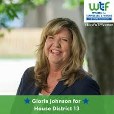 WTF is proud to endorse Gloria Johnson – WTF – Women for Tennessee Future