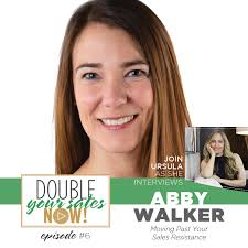 Moving Past Your Sales Resistance with Abby Walker of Vivian Lou ...