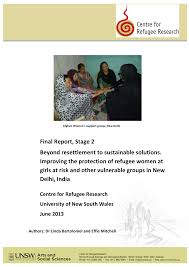 Final Report, Stage 2 Beyond resettlement to sustainable solutions.  Improving the