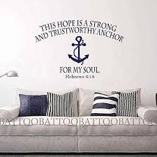 Battoo Bible Verse Wall Decal Hope Anchors The Soul Hebrews 619 Wall Decals Nautical Anchor Script Nautical Wall Decal Bible Verse Wall Decals Scripture Vinyl
