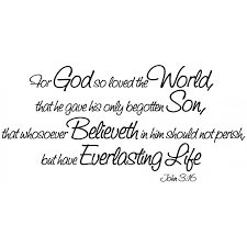 John 3 16 Scripture Wall Quote Decal For God So Loved Everlasting Life
