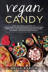 Vegan Candy : Polly Martin : 9798611797440