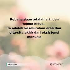 aristoteles kebahagiaan adalah arti dan tujuan hidup ia adalah