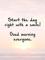 start the day right a smile good morning everyone picture