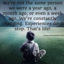 We're constantly changing quote via www.IamPoopsie.com | Change ...