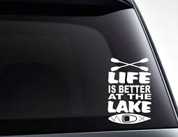 Life Is Better At The Lake Kayak And Crossed Oars Vinyl Decal Etsy
