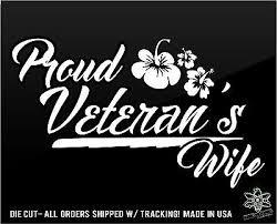Veteran S Wife Decal Sticker Proud I Love My Husband Marine Navy Army Airforce Ebay