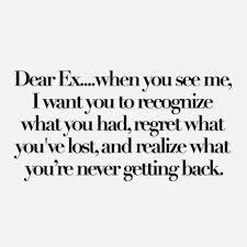 bye bye ex ex quotes ex boyfriend quotes boyfriend quotes