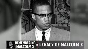 Image result for Malcolm X's legacy