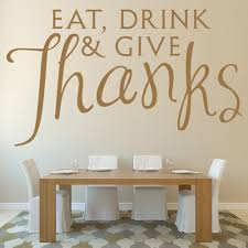 Eat Drink Give Thanks Religious Quote Wall Decal Sticker Ws 34065 Ebay