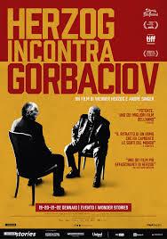 Herzog incontra Gorbaciov – Il Cinemino