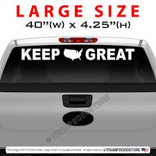Keep America Great Windshield Or Back Window Decal Trump 2020 Store
