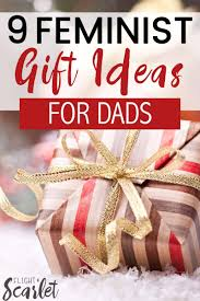 feminist father s day gift ideas