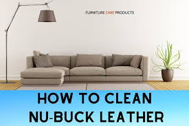 how to clean nubuck leather furniture