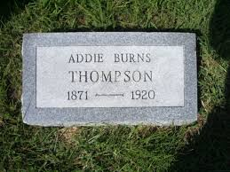 Mary Addie Anderson Burns Thompson (1871-1920) - Find A Grave Memorial