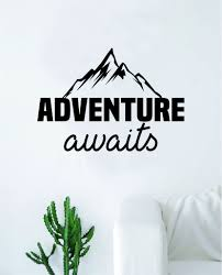Adventure Awaits V13 Quote Wall Decal Sticker Home Decor Vinyl Art Bed Boop Decals
