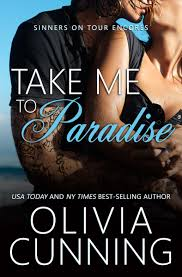 Cover Reveal: Take Me to Paradise (Sinners on Tour Encores #1) by Olivia  Cunning – Books to Breathe