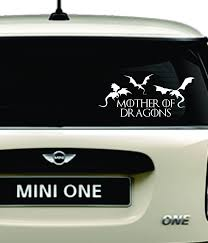 Game Of Thrones Mother Of Dragons White Car Decal Etsy