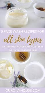 5 diy face wash recipes for all skin