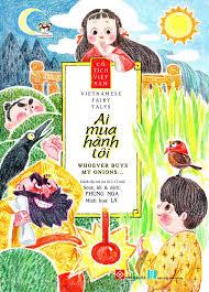 Cổ Tích Việt Nam - Vietnamese Fairy Tales - Ai Mua Hành Tôi ...