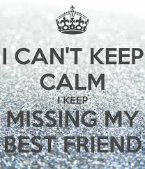 image result for i miss you best friend summer break miss my