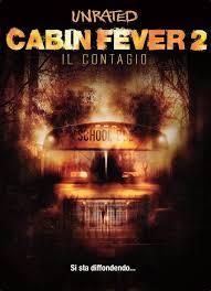 Cabin Fever 2 - Il contagio (2009) scheda film - Stardust