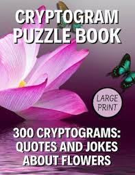 cryptogram puzzle book large print cryptograms quotes and
