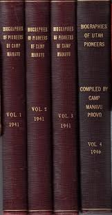 Biographies of Pioneers of Camp Manavu Vol 1-5 by Edith B. Cottam, Polly  Henderson, and Martha R. Young 1941 - Eborn Books