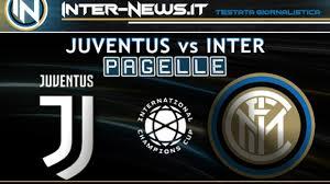 Pagelle Juventus-Inter: Sensi gran classe, de Vrij domina. Conte ...