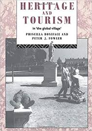 Heritage and Tourism in The Global Village (Heritage:  Care-Preservation-Management): Boniface, Priscilla, Fowler, Peter:  9780415072373: Amazon.com: Books