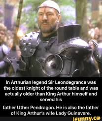 in arthurian legend sir leondegrance