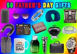 50 best father s day gifts to show your