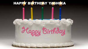 happy birthday yashika