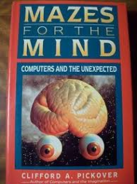 Nonfiction Book Review: Mazes for the Mind: Computers and the ...