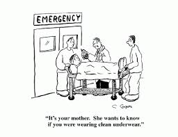 Are you wearing clean underwear? - Medical Jokes and Cartoons