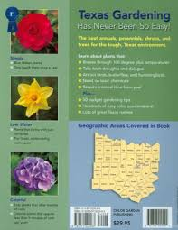 easy gardens for north central texas by