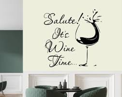 Wall Decal There S Always A Time For A Glass Of Wine Etsy