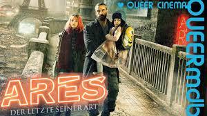 Ares - Der Letzte seiner Art | Film 2016 -- transgender [Full HD Trailer] -  YouTube