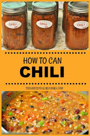 how to can chili with meat and beans