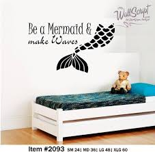 Mermaid Wall Decal Be A Mermaid And Make Waves Room Decor Etsy
