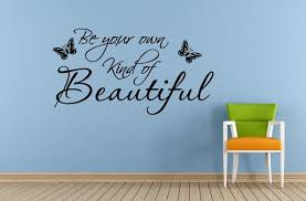 Be Your Own Kind Of Beautiful Butterfly S Saying Quote Etsy Be Your Own Kind Of Beautiful Beautiful Butterflies Wall Decals