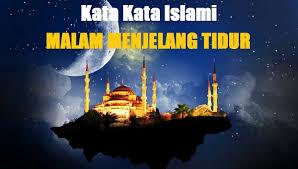 kata kata islami tentang malam menjelang tidur