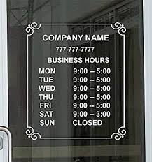 Amazon Com Super Display Custom Store Office Business Hours Die Cut Vinyl Window Glass Door Decal Sticker Sign 12 W X14 H Office Products