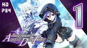 Fairy Fencer F Advent Dark Force Walkthrough Part 1 Ps4 English No Commentary Goddess Route Youtube