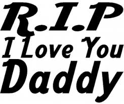 R I P I Love You Daddy Car Or Truck Window Decal Sticker Rad Dezigns